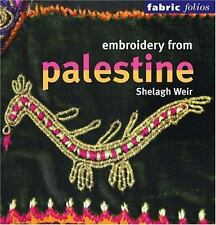 Embroidery from Palestine. by Shelagh Weir