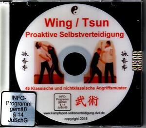 DVD Proaktive Selbstverteidigung mit  Wing / Tsun Chun Angriff Angriff