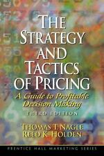 NEW - The Strategy and Tactics of Pricing: A Guide to Profitable Decision Making