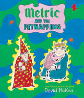 Melric and the Petnapping by McKee, David (Paperback book, 2015)