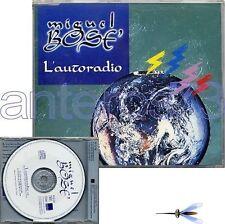 "MIGUEL BOSE ""L'AUTORADIO"" RARE CDMAXI PROMO ITALIAN SUNG"