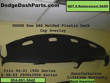 98 99 00 01 02 Dodge Ram Dash Cap Overlay Hard Plastic Cover Black Color