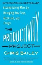 The Productivity Project by Chris Bailey (author)