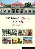 800 Jahre St. Georg in Leipzig 9783865835635 Neu & OVP