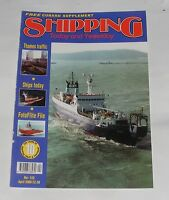 SHIPPING TODAY AND YESTERDAY APRIL 2000 - THAMES TRAFFIC/SHIPS TODAY