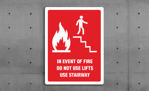 FIRE SIGN - DO NOT USE LIFT USE STAIRWAY -  VARIOUS SIZES SIGN & STICKER OPTIONS