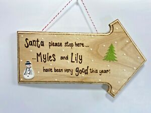 Christmas / Santa Please Stop Here   Wooden Sign   Personalised As Required