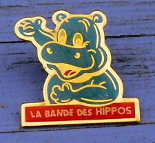 Pin's des années 1990, hippopotame, la bande des hippos