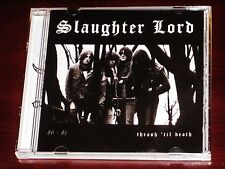 Slaughter Lord: Thrash 'Til Death 86 - 87 CD 666 Hell Records North American NEW