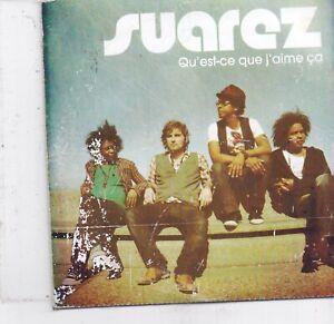 Suarez-Qu Est Ce Que Jaime Ca promo cd single