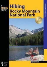 Regional Hiking: Hiking Rocky Mountain National Park by Kent Dannen (2012,...