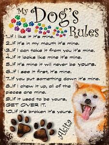 My dog rules, Akita Theme Tin metal sign, Novelty gift, Shabby chic, Dog lover