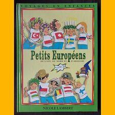 PETITS EUROPÉENS de l'est, du Nord et d'ailleurs Tome II  Nicole Lambert 1995
