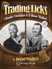 Trading Licks: Charlie Christian & T-Bone Walker Sheet Music Guitar Bo 000143630