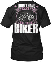 I Don T Have My Own Bike But O - Don't Biker Hanes Tagless Tee T-Shirt