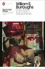 The Soft Machine: The Restored Texts Part 1 ' Burroughs, William S
