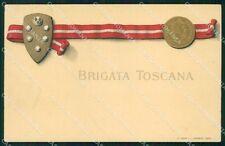 Militari 77º 78º Reggimento Fanteria Brigata Toscana cartolina XF5441