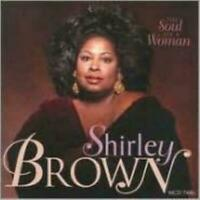 Brown, Shirley - Soul of a Woman (CD) (1997)