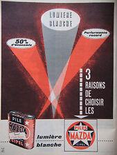 PUBLICITÉ DE PRESSE 1962 PILES MAZDA CIPEL LUMIÈRE BLANCHE - ADVERTISING