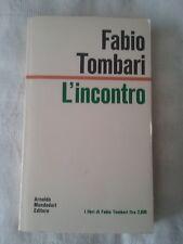 L'incontro - Fabio Tombari - Ed. Mondadori - 2a ed. 1972 - Autografata