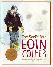 The Seal's Fate (Colour Conker), Eoin Colfer, New Book