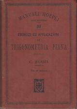MANUALI HOEPLI ALASIA ESERCIZI ED APPLICAZIONI DI TRIGONOMETRIA PIANA 1901