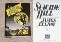 Suicide Hill - Hardcover By Ellroy, James - GOOD