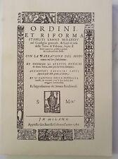 ORDINI ET RIFORMA - TERRA DI VALENZA RISTAMPA ANASTATICA DELL'ED. Del 1586