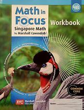 Math In Focus Singapore Math Grade 4 Workbook 4B **2013**