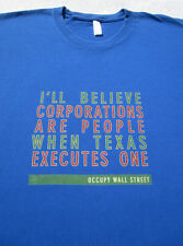 OCCUPY WALL STREET ...corporations are people... LARGE T-SHIRT