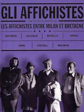 "Gli ""Affichistes"" tra Milano e Bretagna. Les Affichistes entre Milan et Bretagne"