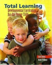 Total Learning: Developmental Curriculum for the Young Child (6th Edition)