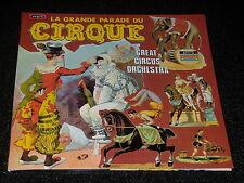 33 TOURS - LA GRANDE PARADE DU CIRQUE - GREAT CIRCUS ORCHESTRA - VOGUE 1969