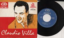 CLAUDIO VILLA disc oEP  45 g. UN FILO DI SPERANZA + 3  made in FRANCE