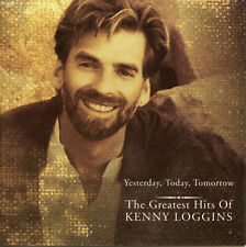 Kenny Loggins - Yesterday , Today, Tomorrow The Greatest Hits of Kenny Loggins