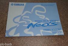 Manuel Du Proprietaire Yamaha YN 50 / YN 50 M Roller Neos Stand 08/2008