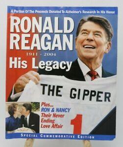 Ronald Reagan 1911-2004 His Legacy Magazine Special Commemorative Edition VG/NM