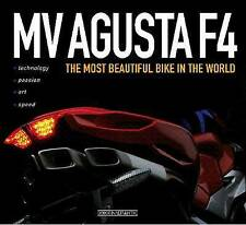 MV Augusta F4: The Most Beautiful Bike in the World by Otto Grizzi (Hardback, 2011)