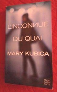 L'INCONNUE DU QUAI ROMAN DE MARY KUBICA / POCHE