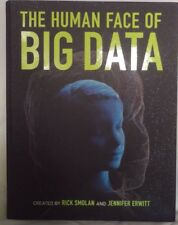 The Human Face of Big Data by Rick Smolan and Jennifer Erwitt (Hardcover)