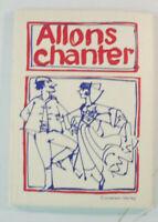 Allons chanter 1. Auflage 1964 Cornelsen Verlag Noten B14627