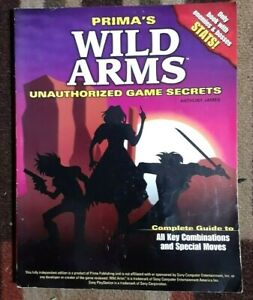 Wild Arms Prima's Unauthorized Game SecretsStrategy Game Guide