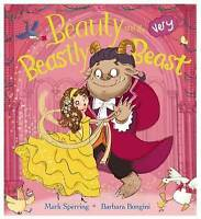 Beauty and the Very Beastly Beast by Mark Sperring (Paperback) Book