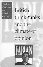 British Think-Tanks And The Climate Of Opinion by Denham, Andrew