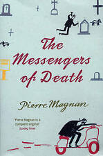 The Messengers of Death, Good Condition Book, Magnan, Pierre, ISBN 9780099470199