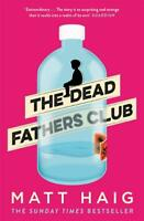 The Dead Fathers Club, Haig, Matt, New