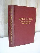 G. Hassan : LIVRES DE LUXE editions originales modernes vendues de 1944 à 1946