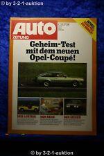 Auto Zeitung 12/77 Opel Manta CC Renault Rodeo Citroen CX Inj.