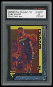 ZION WILLIAMSON 2019-20 PANINI CHRONICLES FLUX 1ST GRADED 10 ROOKIE CARD