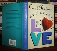 Reiner, Carol ALL KINDS OF LOVE  1st Edition 1st Printing